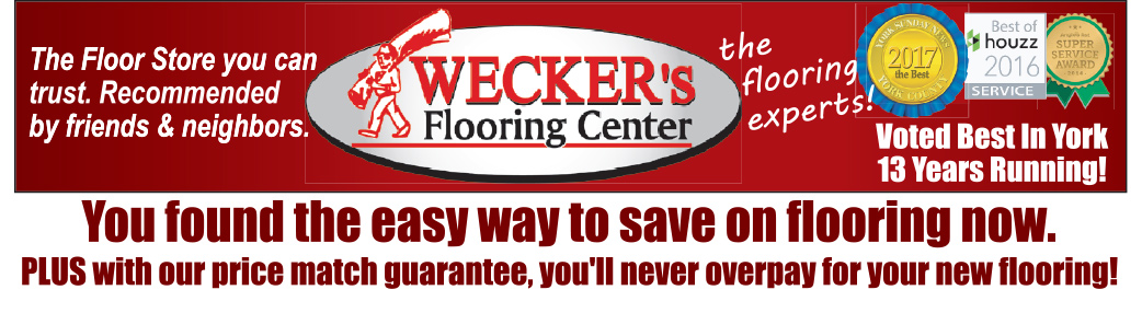 Wecker's Flooring Center - Voted Best In York 13 Years Running!