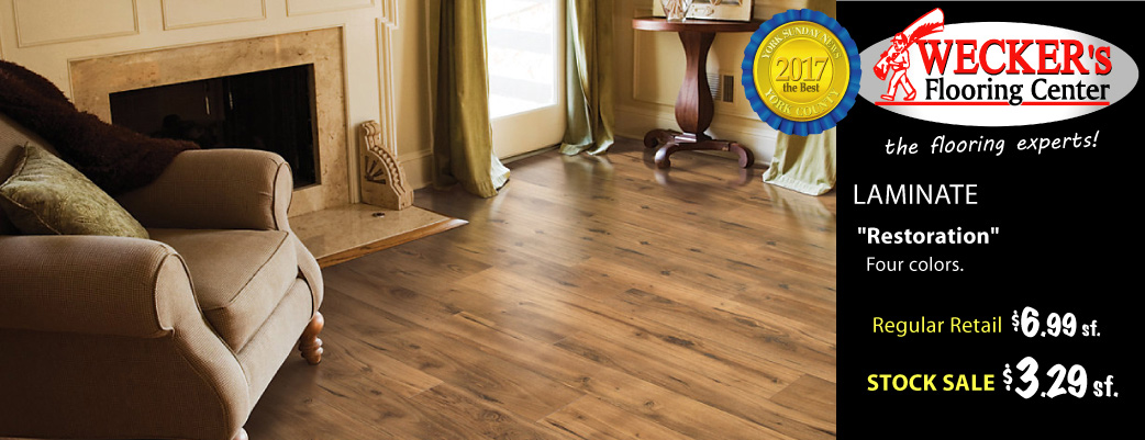 Restoration laminate $3.29 sq.ft., regular retail $6.99 sq.ft. - this month only at Weckers!